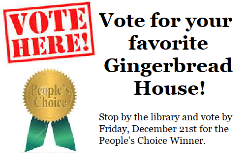 Vote for People's Choice Gingerbread House