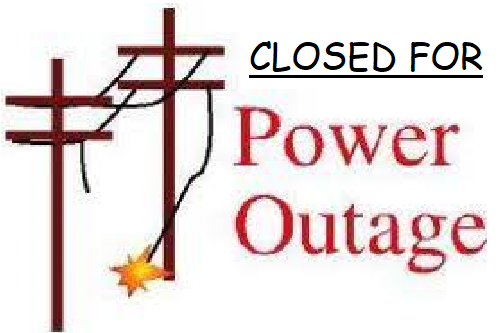Closed for Power Outage