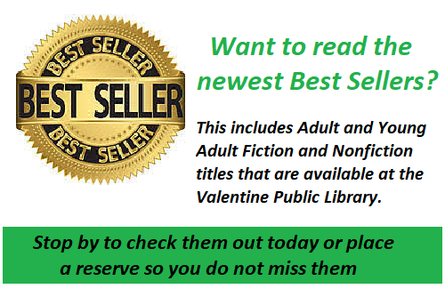 Read  January Best Sellers at the Valentine Public Library