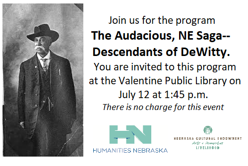 Nebraska Humanities program: The Audacious , NE Saga – Descendants of DeWitty