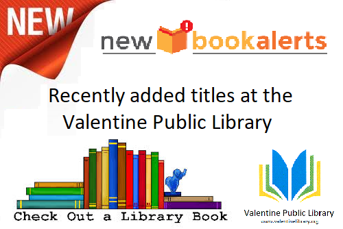 July arrivals at the Valentine Public Library